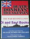 Death and Donkeys' Breakfasts, The War Beyond Lundy, by Jim Dyer and Bernard Edwards